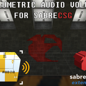 Volumetric Audio for SabreCSG